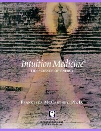Intuition Medicine The Science of Energy Book Cover